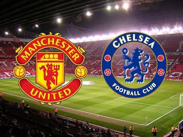Nhận định MU vs Chelsea 23h30, 24/10 - Ngoại hạng Anh