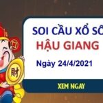 Soi cầu XSHG ngày 24/4/2021 – Soi cầu bạch thủ đài Hậu Giang hôm nay thứ 7
