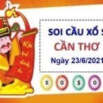 Soi cầu XSCT ngày 23/6/2021 chốt số đài Cần Thơ thứ 4 hôm nay
