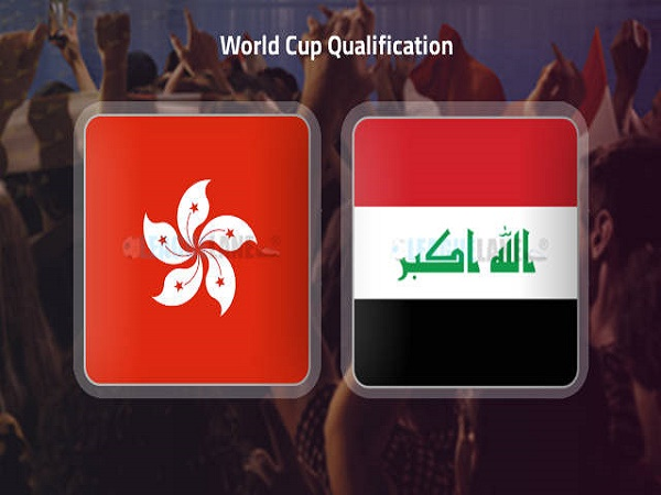 Soi kèo Hồng Kông vs Iraq – 23h30 11/06/2021, VLWC KV Châu Á