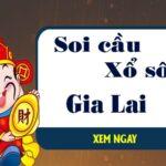Soi cầu XSGL 23/7/2021 soi cầu bạch thủ xs Gia Lai