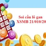 Soi cầu lô gan KQXSMB 21/010/2021 hôm nay